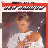 Den Harrow - Catch The Fox / Instrumental Catch