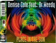 Denise Cole Feat. Dr. Weedy - Place In The Sun