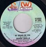 Denise LaSalle - My Brand On You