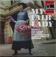 Denis Quilley , Marilyn Dougan , Danny Purches And The Mike Sammes Singers Orchestra Conducted By J - My Fair Lady