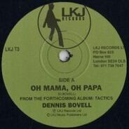 Dennis Bovell - Oh Mama, Oh Papa / Tactics