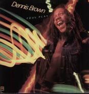 Dennis Brown - Foul Play