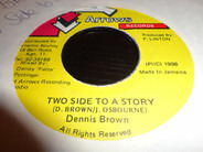 Dennis Brown - Two Side To A Story