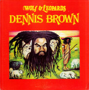 Dennis Brown - Wolf & Leopards