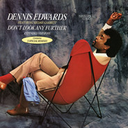 Dennis Edwards Featuring Siedah Garrett - Don't Look Any Further (Extended Versions)