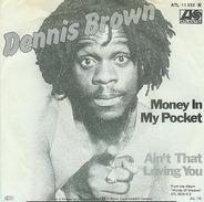Dennis Brown - Money in My Pocket