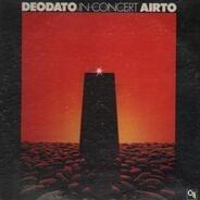 Eumir Deodato - Airto Moreira - In Concert