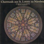 Der Bachchor St. Lorenz Nürnberg / Hermann Harrassowitz - Chormusik aus St.Lorenz zu Nürnberg
