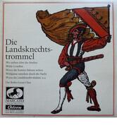 Der Botho-Lucas-Chor - Die Landsknechtstrommel