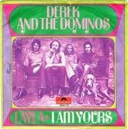 Derek And The Dominos - Layla / I Am Yours