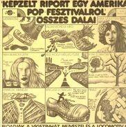 Déry Tibor, Presser Gábor - Képzelt Riport Egy Amerikai Pop-Fesztiválról Összes Dalai
