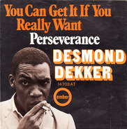 Desmond Dekker - You Can Get It If You Really Want
