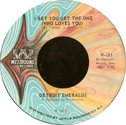 Detroit Emeralds - I Bet You Get The One (Who Loves You) / Wear This Ring (With Love)