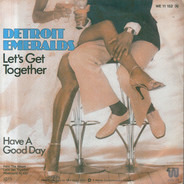 Detroit Emeralds - Let's Get Together