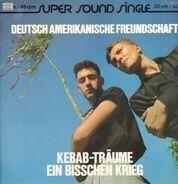 Deutsch Amerikanische Freundschaft (DAF) - Kebab-Träume