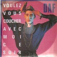 Deutsch Amerikanische Freundschaft - Voulez Vous Coucher Avec Moi Ce Soir (1st Step To Heaven Mix) / Sin