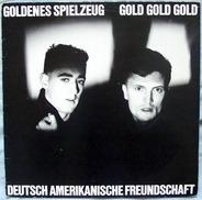 Deutsch Amerikanische Freundschaft - Goldenes Spielzeug