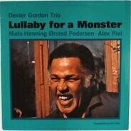 Dexter Gordon Trio - Lullaby For A Monster