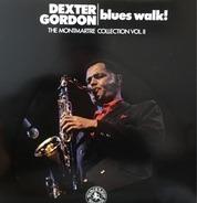 Dexter Gordon - Blues Walk! The Montmartre Collection Vol. II