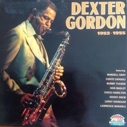 Dexter Gordon - 1952-1955