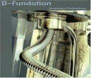 D-Fundation - Suspicious Technology