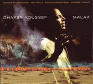 Dhafer Youssef With Markus Stockhausen , Nguyên Lê , Renaud Garcia-Fons , Jatinder Thakur - Malak