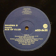 Dharma B Meets Ace Of Clubs - Everything's Goin' To The Beat