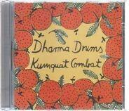 Dharma Drums - Kumquat Combat