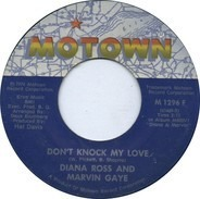 Diana Ross & Marvin Gaye - Don't Knock My Love / Just Say Just Say