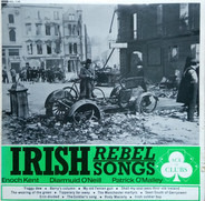 Diarmuid O'Neill , Patrick O'Malley , Enoch Kent - Irish Rebel Songs