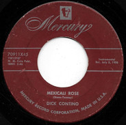 Dick Contino - Mexicali Rose / Twilight Time