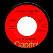 Dick Curless - A Pinch O' Powder / A Brand New Bed Of Roses