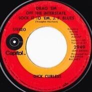 Dick Curless - Drag 'Em Off The Interstate, Sock It To 'Em, J. P. Blues