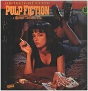 Dick Dale & His Del-Tones, Kool & The Gang, Dusty Springfield... - Pulp Fiction: Music From The Motion Picture