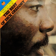 Dick Gregory - The Best Of Dick Gregory - Volume One