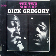 Dick Gregory - The Two Sides of Dick Gregory