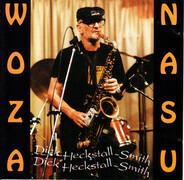 Dick Heckstall-Smith - Woza Nasu