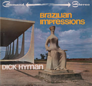 Dick Hyman - Brazilian Impressions