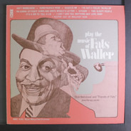 Dick Wellstood And The Friends Of Fats - Play The Music Of Fats Waller