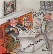 Dick & Alex - Schweine In Weissen Westen