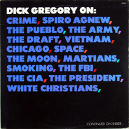 Dick Gregory - Dick Gregory On: