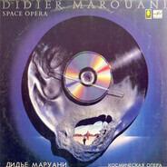 Didier Marouani - Space Opera