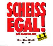 Die 3 Besoffskis - Scheiss Egal! (Der Karneval-Mix)
