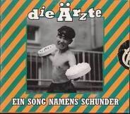 Die Ärzte - Ein Song Namens Schunder (Single)