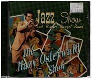 Die Hazy Osterwald Show - Jazz, Show und Bingel Bangel Band