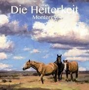 Die Heiterkeit - Monterey