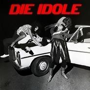 Die Idole - Die Idole