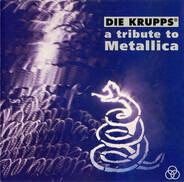 Die Krupps - A Tribute To Metallica