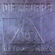 Die Krupps - Final Remixes