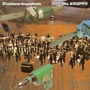 Die Krupps - Stahlwerksynfonie